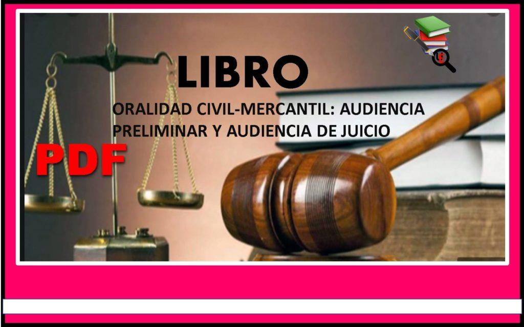 oralidad-civil-mercantil-audiencia-preliminar-y-audiencia-de-juicio