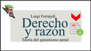 Derecho y razón Teoría del Garantismo Penal Luigi Ferrajoli en PDF