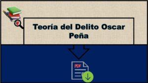Teoría del Delito Oscar Peña en PDF